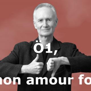 oe1-mon-amour-fou