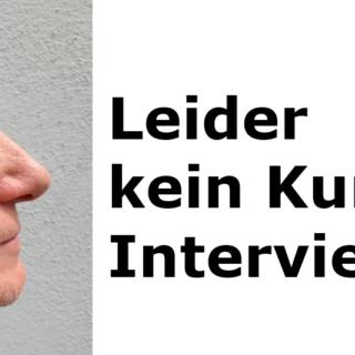 leider-kein-kurz-interview